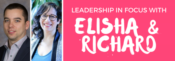 Leadership in Focus: Elisha Muskat and Richard Wiltshire