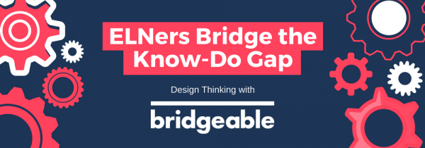 ELNers Bridge the Know-Do Gap