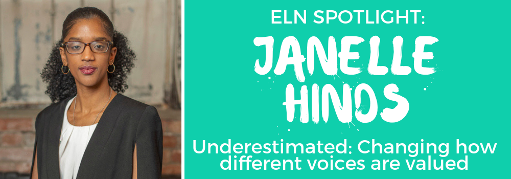 ELN Spotlight on Janelle Hinds. Underestimated: Changing how different voices are heard.
