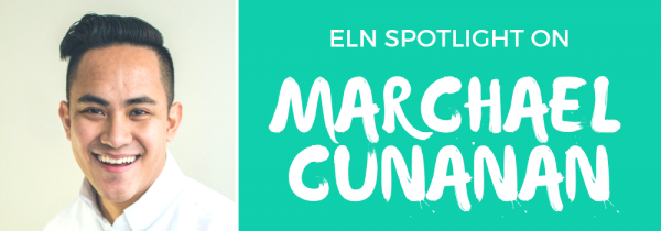 ELN Spotlight on Marchael Cunanan