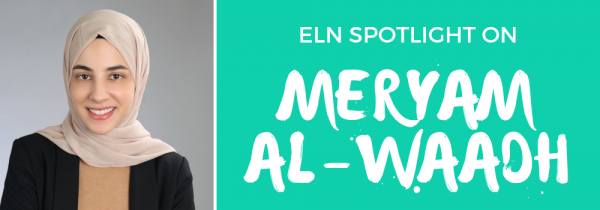 ELN Spotlight on Meryam Al-waadh