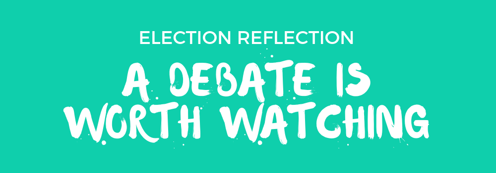 "Green background with white text that reads: ""Opinion: A Debate is Worth Watching"""