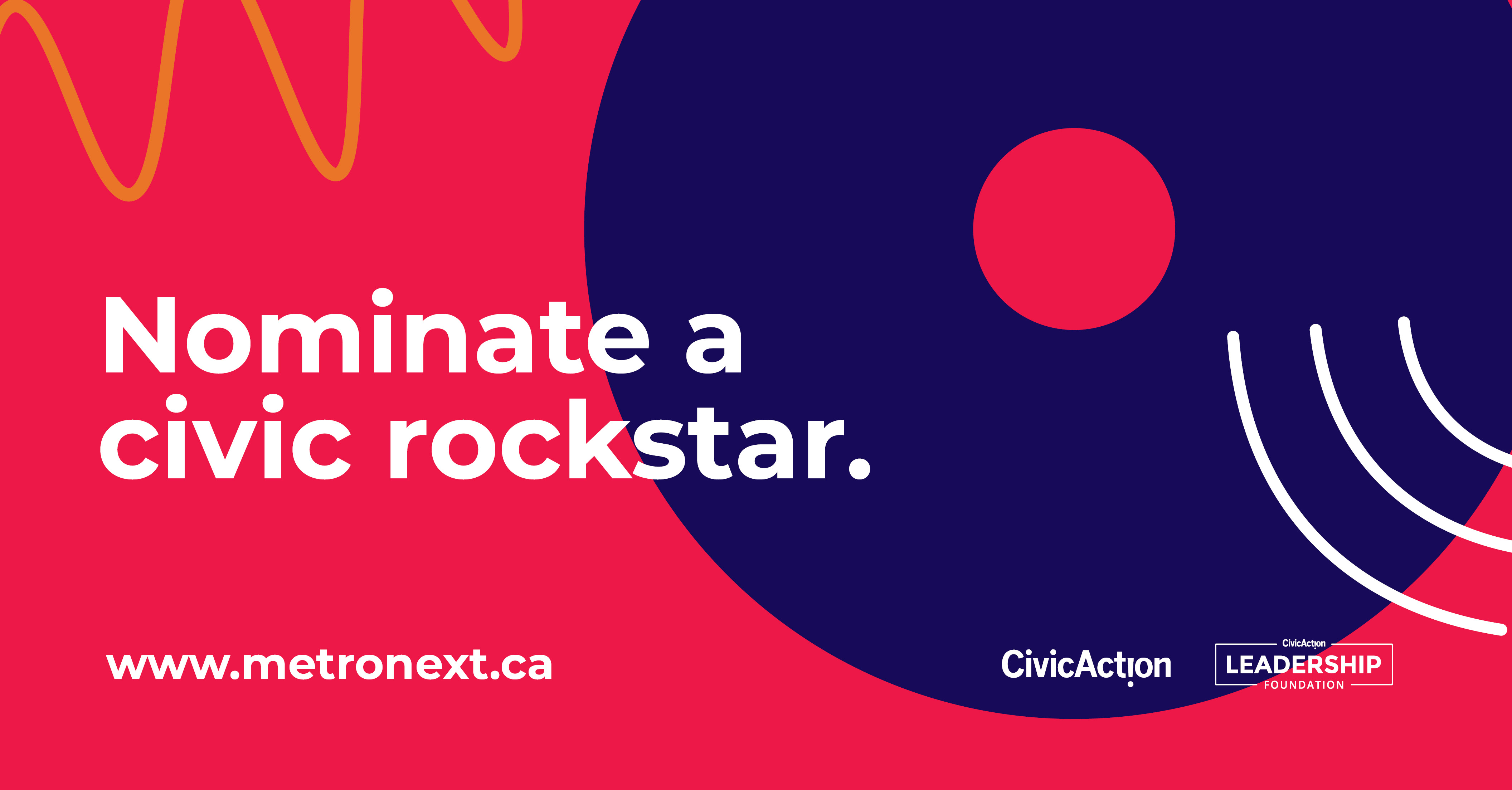 "Graphic elements in pink and dark blue portray a record and sound waves with text that says: ""Nominate a civic rockstar. www.metronext.ca."" With the CivicAction logo at the bottom right."