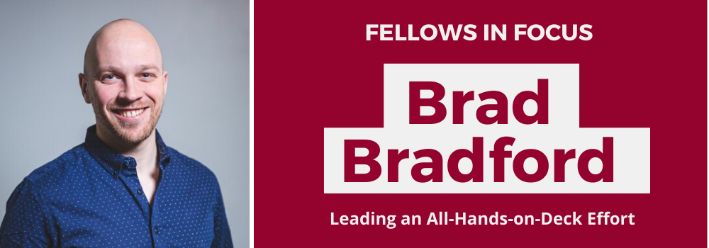 Fellows in Focus: Brad Bradford